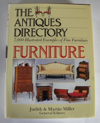 The Antiques Directory Furniture - 7,000 Illustrated Examples Of Fine Furniture