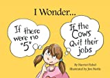 I Wonder..., Harriet Fishel, 156167995X