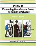 """Plan """"B"""", Elwood N. Chapman, 0931961483"""