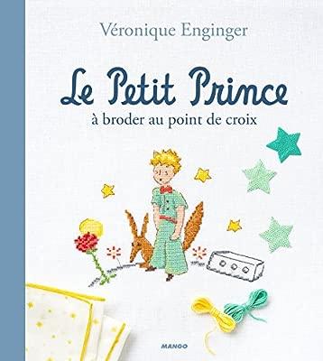 Le Petit Prince à Broder Au Point De Croix De Fil En