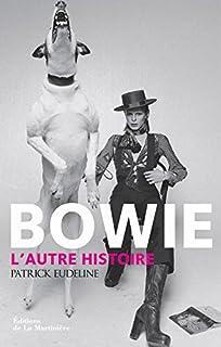 Bowie : l'autre histoire, Eudeline, Patrick