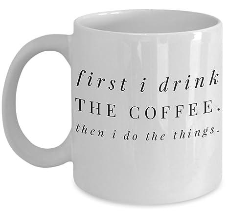 Amazoncom Vitazi Kitchenware Mug With Quote 11 Oz First I Drink