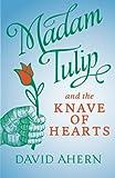 download ebook madam tulip and the knave of hearts (madam tulip mysteries) (volume 2) pdf epub