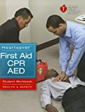Heartsaver First Aid CPR AED - Student Workbook 9781616690175