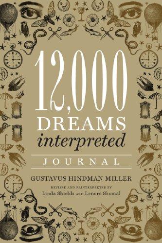 12,000 Dreams Interpreted Journal