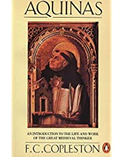 Aquinas: An Introduction to the Life and Work of the Great Medieval Thinker
