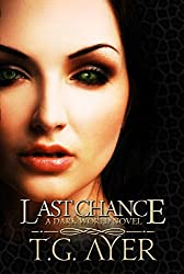 Last Chance (DarkWorld: SkinWalker Book 3)