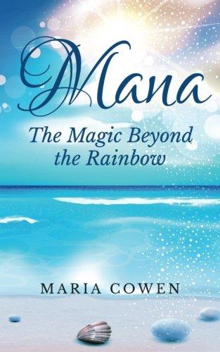 Mana: The Magic Beyond the Rainbow (Royal Hawaiian Honolulu)