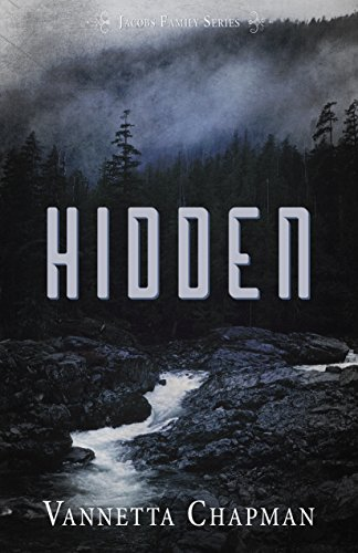 Hidden (Jacobs Family Series Book 1) by [Chapman, Vannetta]