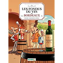 Les Fondus du vin de Bordeaux (BAMB.LES FONDUS)