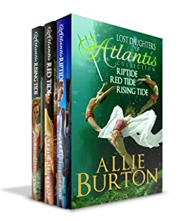 Lost Daughters of Atlantis Collection: Lost Daughters of Atlantis Three Book Bundle by [Burton, Allie]