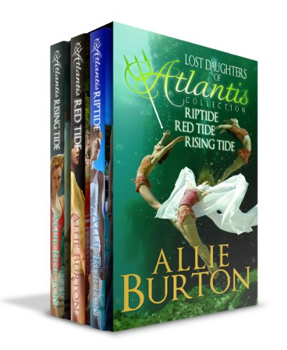 Lost Daughters of Atlantis Collection: Lost Daughters of Atlantis Three Book Bundle