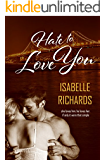 Hate to Love You (Love/Hate Book 1)