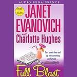 Full Blast | Janet Evanovich,Charlotte Hughes