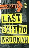 Last Exit to Brooklyn par Selby Jr