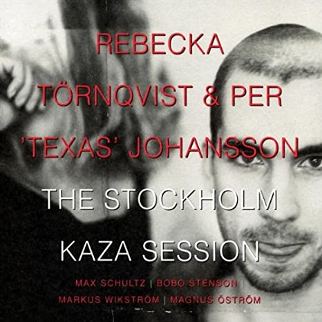 Rebecka Tornqvist - Stockholm Kaza Session - Amazon.com Music