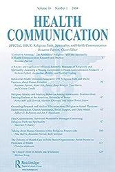 Religious Faith, Spirituality, and Health Communication: A Special Issue of Health Communication