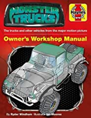 Monster Trucks: The trucks and other vehicles from the major motion picture