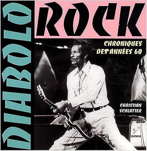 Télécharger en ligne Diabolo Rock : Chroniques des années 60 epub, pdf