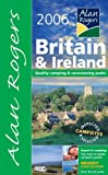 Alan Rogers Britain and Ireland 2006: Quality Camping and Caravanning Parks (Alan Rogers Guides)