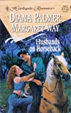Husbands On Horseback: Paper Husband & Bride in Waiting (2 in 1 Harlequin Romance, No 3427)