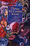 Things We Cannot Know, Alan Gerson, 0978531167