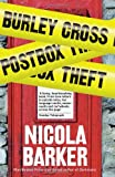 Front cover for the book Burley Cross Postbox Theft by Nicola Barker