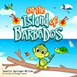 On The Island Of Barbados: Learn to Count the Caribbean Way