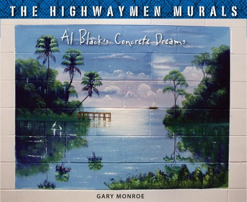 Books : The Highwaymen Murals: Al Black's Concrete Dreams