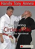 Circles of Aiki: Comparing Circles of Aiki Large vs Minimal DVD