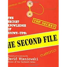 The Secret Knowledge Of Grown-ups: The Second File by D Wisneiwski (July 19 2001)