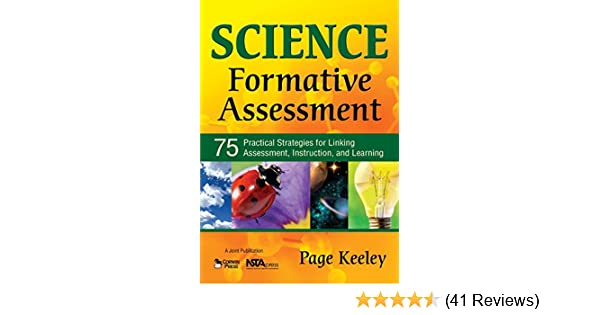 Science Formative Assessment 75 Practical Strategies For Linking