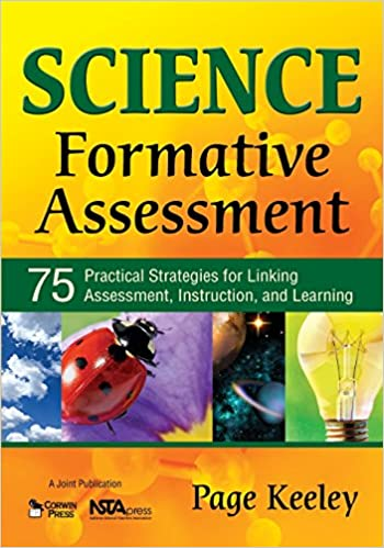 Science Formative Assessment: 75 Practical Strategies For Linking