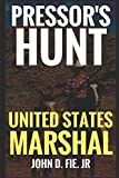 img - for Pressor's Hunt: Pressor: United States Marshal: A Western (The United States Marshal Series) book / textbook / text book