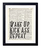 Wake Up Kick Ass Repeat Typography Upcycled Dictionary Art Print 8x10