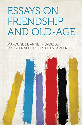 Essay Paper Essays On Friendship And Oldage By Lambert Marquise De Anne Thrse De 5 Paragraph Essay Topics For High School also Sample Essay Papers Amazoncom Essays On Friendship And Oldage Ebook Lambert  Essay Papers For Sale