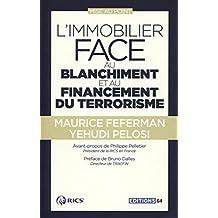 IMMOBILIER FACE AU BLANCHIMENT ET AU FINANCEMENT DU TERRORISME (L')