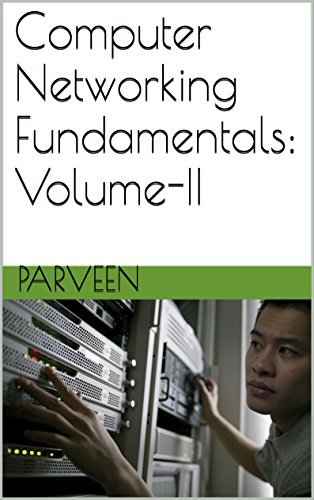 computer-networking-fundamentals-volume-ii