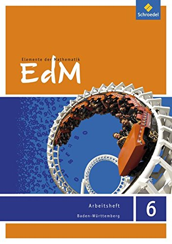 Elemente der Mathematik SI - Ausgabe 2016 für Baden-Württemberg: Arbeitsheft 6