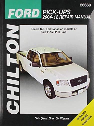 (Chilton Total Car Care Ford Pick-Ups 2004-2012 Repair Manual (Chilton's Total Car Care Repair Manual))