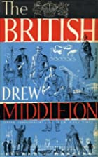 These are the British by Drew Middleton