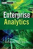 Enterprise Analytics (Wiley Finance Series)