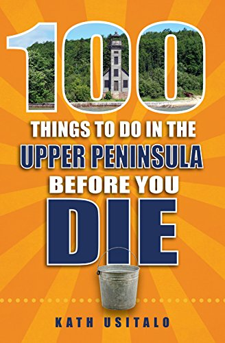 100-things-to-do-in-the-upper-peninsula-before-you-die