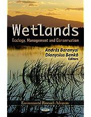 Wetlands: Ecology, Management and Conservation