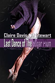 Last Dance of The Sugar Plum by [Davis, Claire, Stewart, Al]