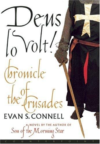 Deus Lo Volt!: A Chronicle of the Crusades PDF