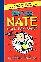 Big Nate Goes for Broke Kindle Edition