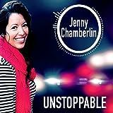 Unstoppable by Jenny Chamberlin