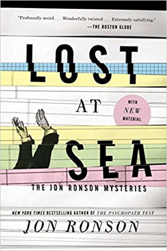 Lost At Sea The Jon Ronson Mysteries Jon Ronson 9781594631955
