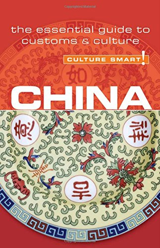 china-culture-smart-the-essential-guide-to-customs-culture